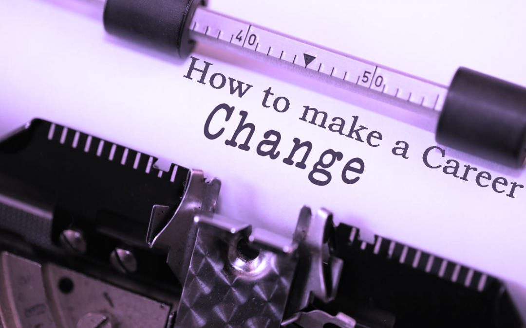 How to make a Career Change 1080x675 - Blog