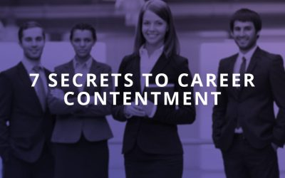 7 Secrets to Career Contentment