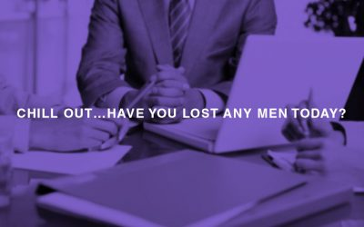 Chill out Have you lost any men today 400x250 - Home