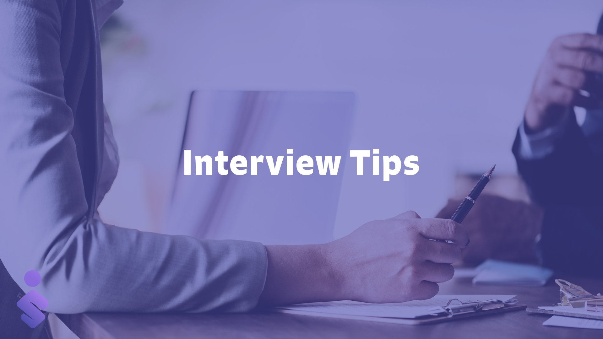 Interview Tips - Blogs & Articles