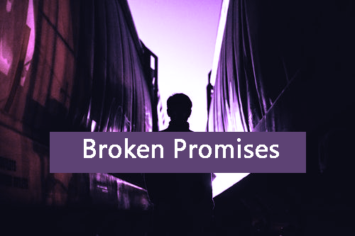 Broken Promises - Blog