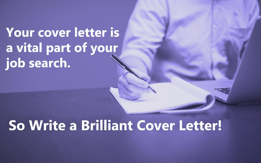 Write a Brilliant Cover Letter!