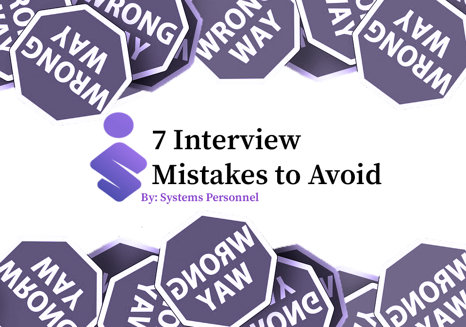 7 Interview Mistakes to Avoid