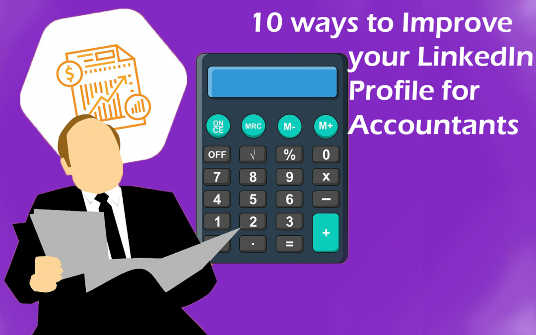 10 Ways to Improve your Accountant LinkedIn Profile