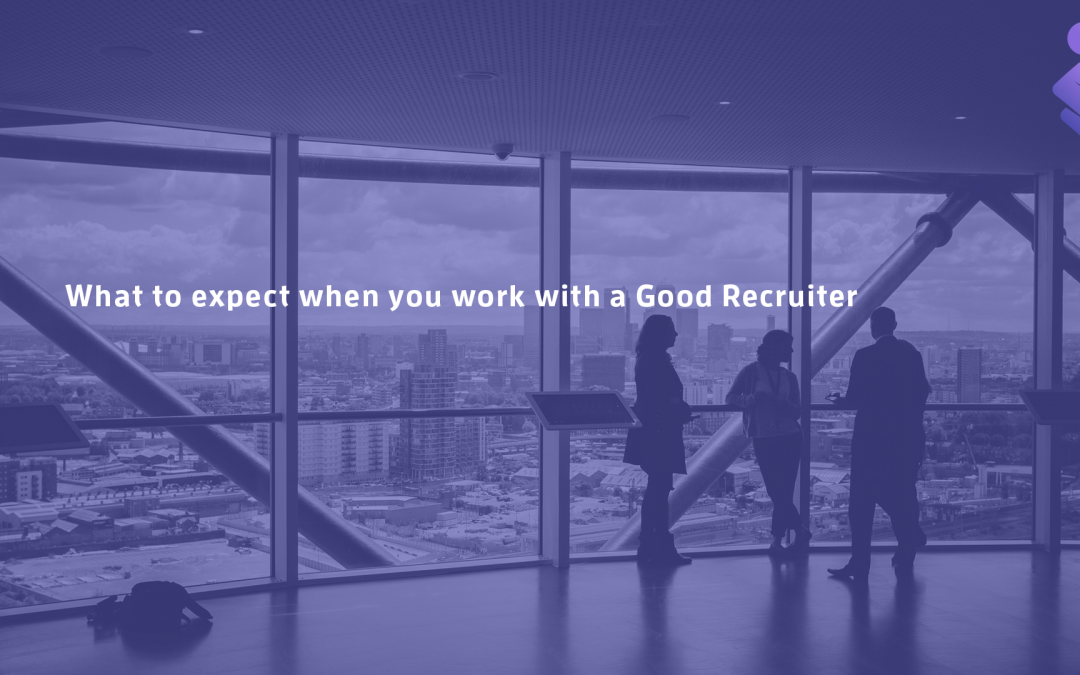 Working with a Recruiter, what to expect…
